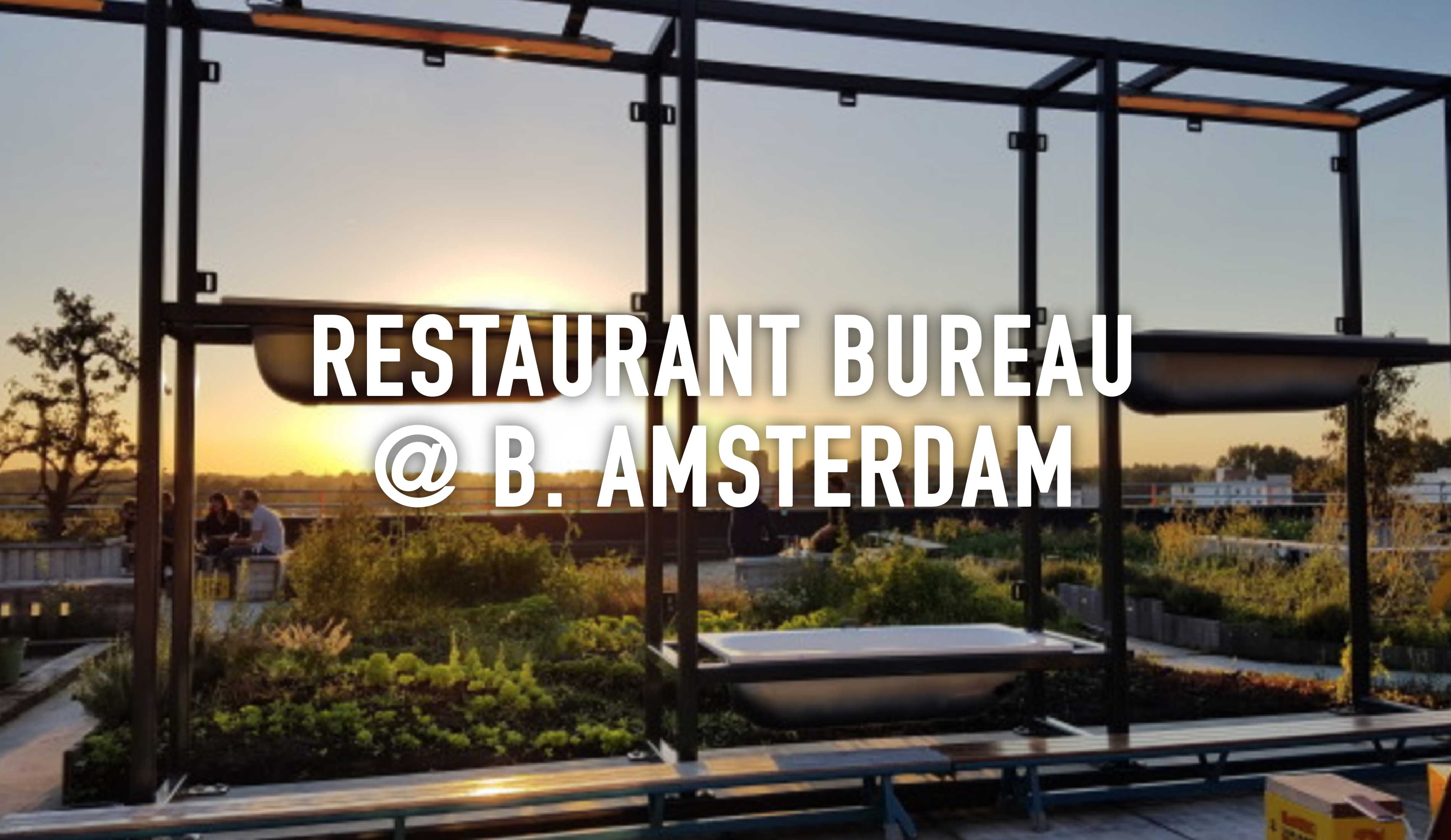 Restaurant bureau b amsterdam roef